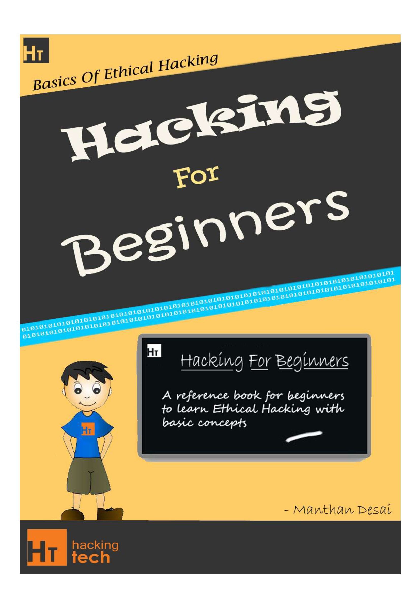 Hacking For Beginners - a beginners guide for learning