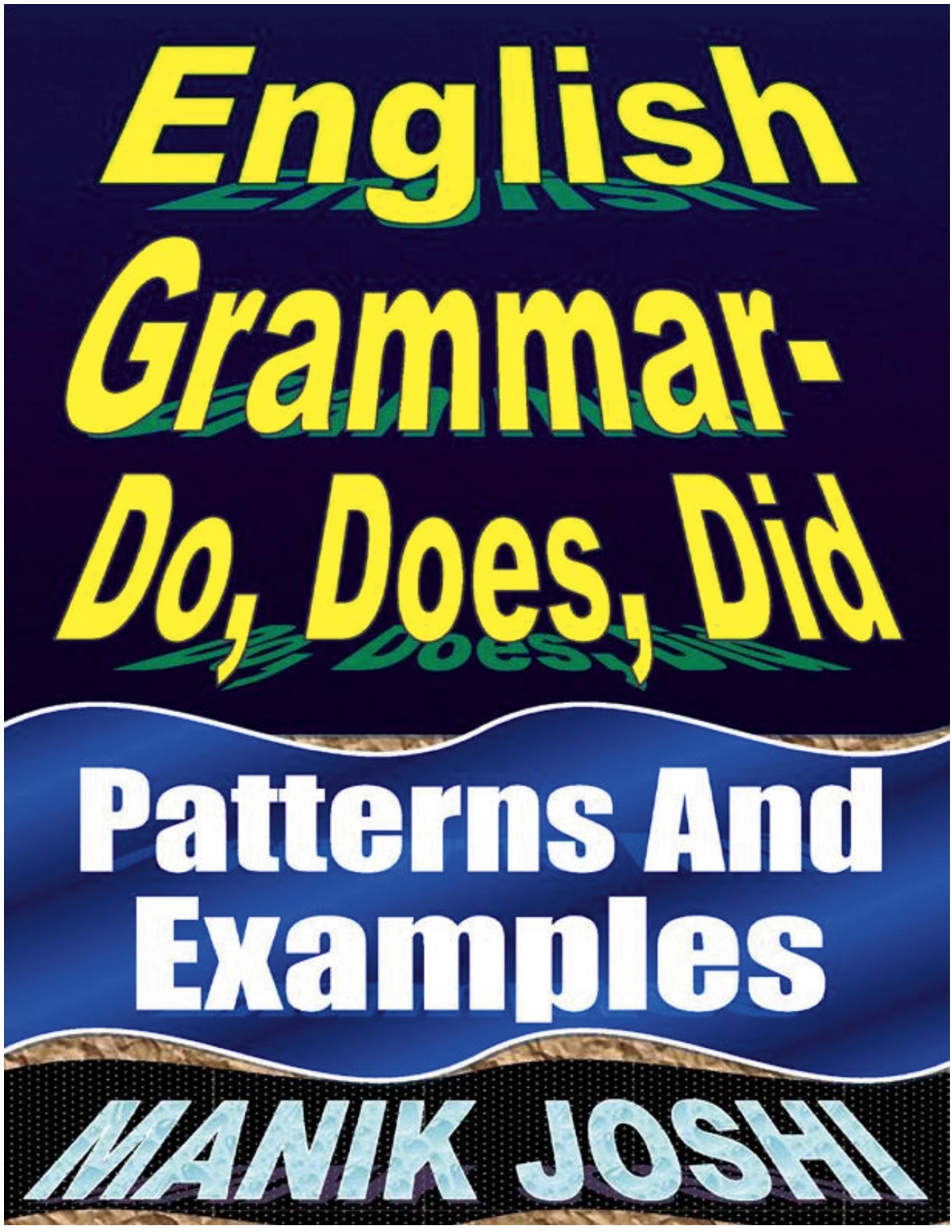 English Grammar– Do, Does, Did (eBook) eBook | Pothi com