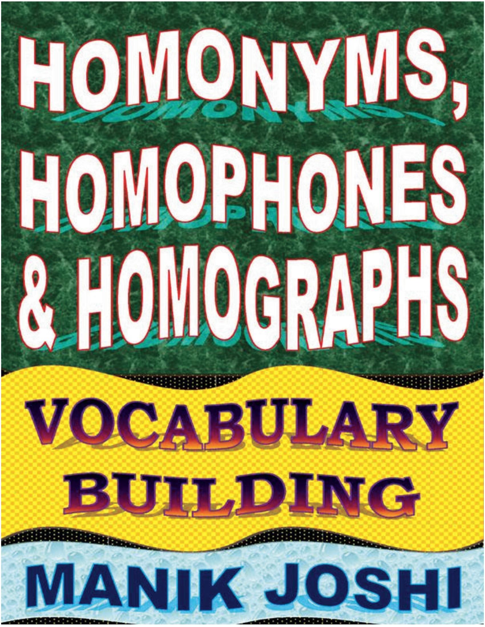 Homonyms, Homophones and Homographs (eBook) eBook | Pothi.com