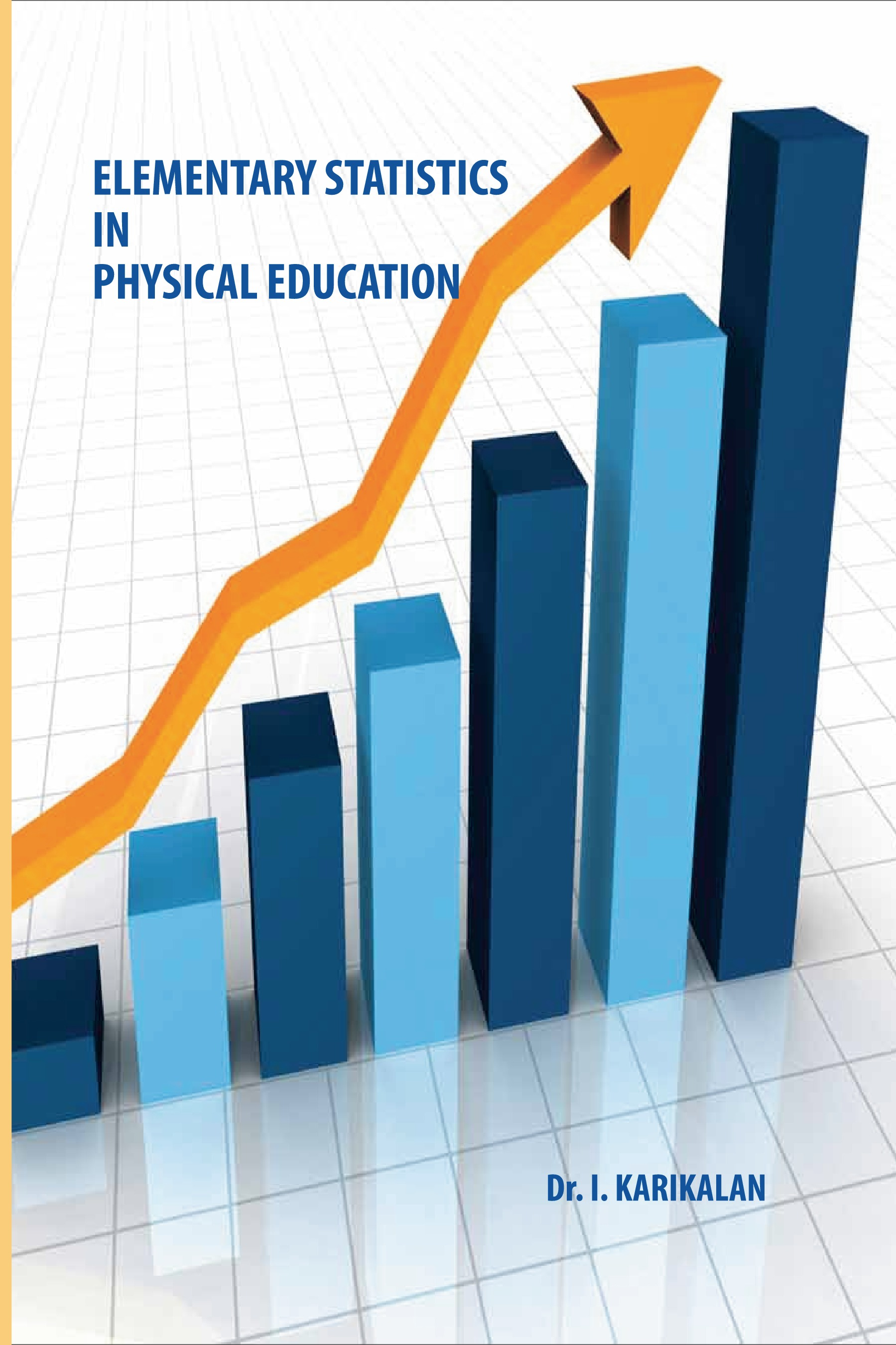 ELEMENTARY STATISTICS IN PHYSICAL EDUCATION | Pothi com