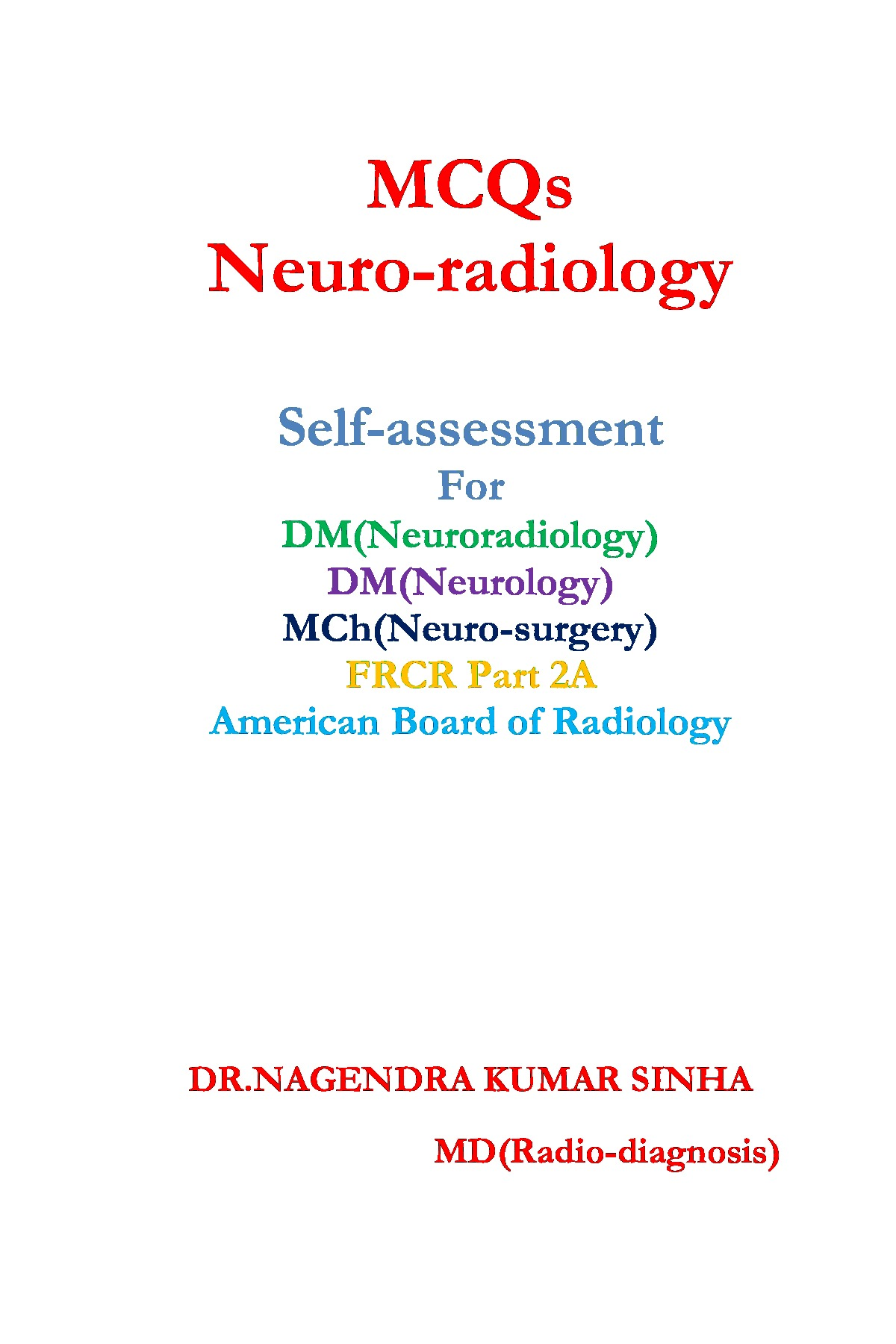 MCQs Neuro-radiology (eBook) eBook | Pothi com