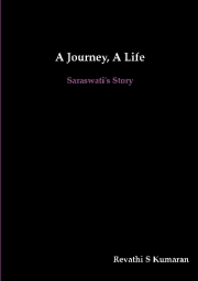 A Journey, A Life