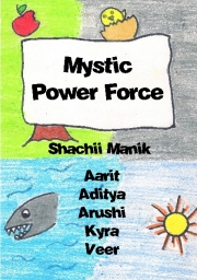Mystic Power Force by Shachii Manik