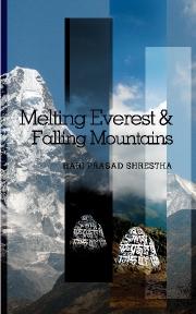 Melting Everest & Falling Mountains