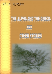 The Alpha and The Omega and Other Stories (eBook)