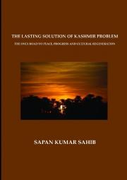 THE LASTING SOLUTION OF KASHMIR PROBLEM