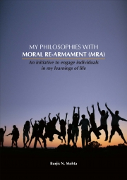 MY PHILOSOPHIES WITH MORAL RE-ARMAMENT (MRA) (eBook)