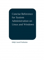 Concise Reference for System Administration on Linux and Windows (eBook)