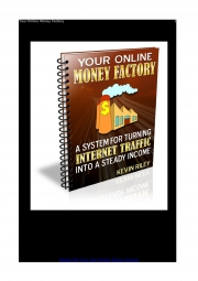 Your Online Money Factory (eBook)