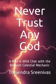 Never Trust Any God