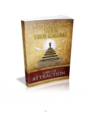 Accomplishing your TRUE CALLING (eBook)