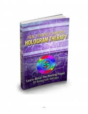Heal yourself with HOLOGRAM THERAPY (eBook)