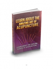 Learn about the amazing art of ACUPUNCTURE (eBook)