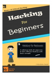 Hacking For Beginners - a beginners guide for learning hacking (Original) (eBook)
