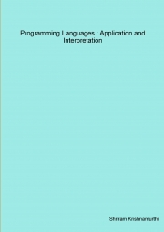 Programming Languages : Application and Interpretation