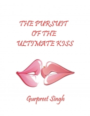 The Pursuit of the Ultimate Kiss (eBook)