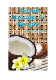 Natural Massage Oil Recipes (eBook)