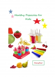 Healthy Popsicles For Kids (eBook)