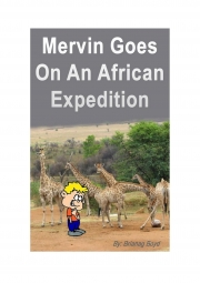 Mervin Goes On An African Expedition (eBook)