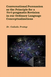 Conversational Persuasion as the Principle for a Veri-pragmatic Revision of our Ordinary Language Conceptualizations