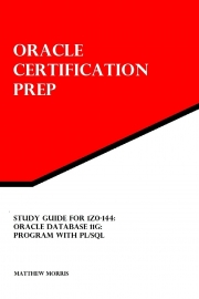 Study Guide for 1Z0-144: Oracle Database 11g: Program with PL/SQL