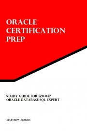 Study Guide for 1Z0-047: Oracle Database SQL Expert