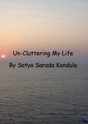 Un-Cluttering My Life