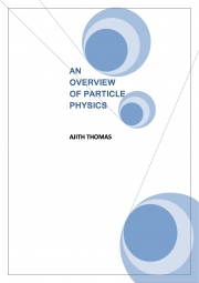 An Overview of Particle Physics. (eBook)