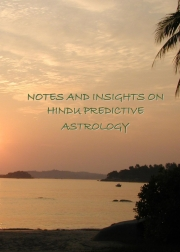 Notes and Insights on Hindu Predictive Astrology