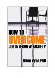 How To Overcome Job Interview Anxiety (e-book)
