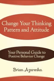 Change Your Thinking Pattern and Attitude (eBook)