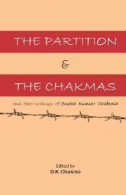 THE PARTITION AND THE CHAKMAS