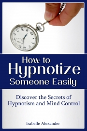 How to Hypnotize Someone Easily (eBook)