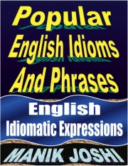 Popular English Idioms and Phrases (eBook)