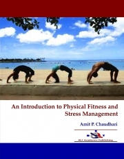 An Introduction to Physical Fitness and Stress Management