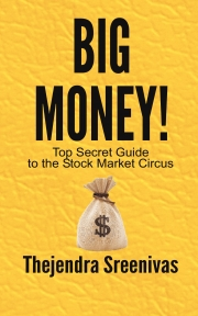 Big Money! - Top Secret Guide to the Stock Market Circus