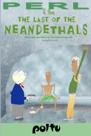Perl and the Last of the Neanderthals