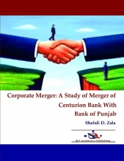 Corporate Merger – A Study of Merger of Centurion Bank With Bank of Punjab