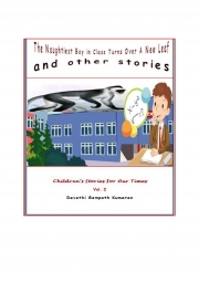 The Naughtiest Boy in Class Turns Over a New Leaf and Other Stories (eBook)