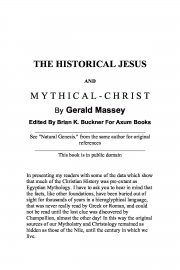 THE HISTORICAL JESUS AND MYTHICAL CHRIST (eBook)