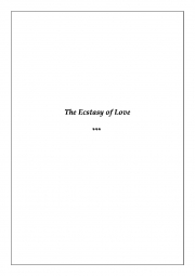The Ecstasy of Love (eBook)