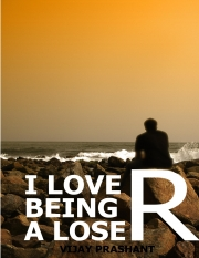 I Love Being A Loser (eBook)