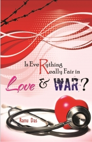 Is Everything really fair in Love and War? (eBook)