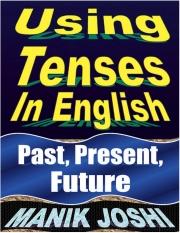 Using Tenses in English (eBook)