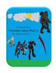 Tronetic Wars Part 1 (eBook)