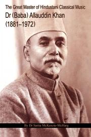 Dr (Baba) Allauddin Khan (1881–1972)