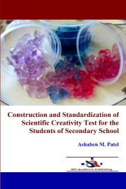 Construction and Standardization of Scientific Creativity Test for the Students of Secondary School