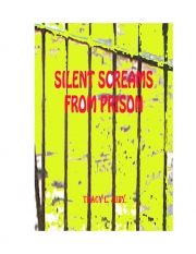 Silent Screams From Prison (eBook)