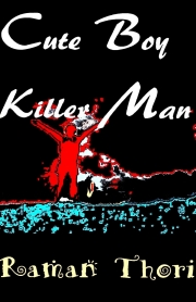 Cute Boy Killer Man