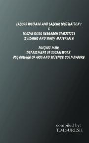 Labour welfare and labour legislation 1 &  social welfare and stastics